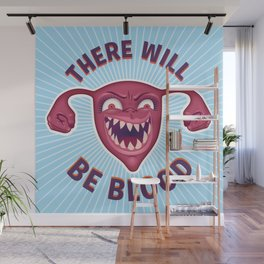 Crazed Uterus, There Will Be Blood Wall Mural