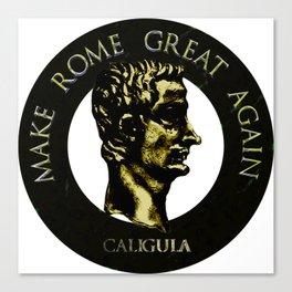 Make Rome Great Again Canvas Print