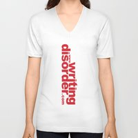 writing V-neck T-shirts featuring Writing Disorder by writingdisorder