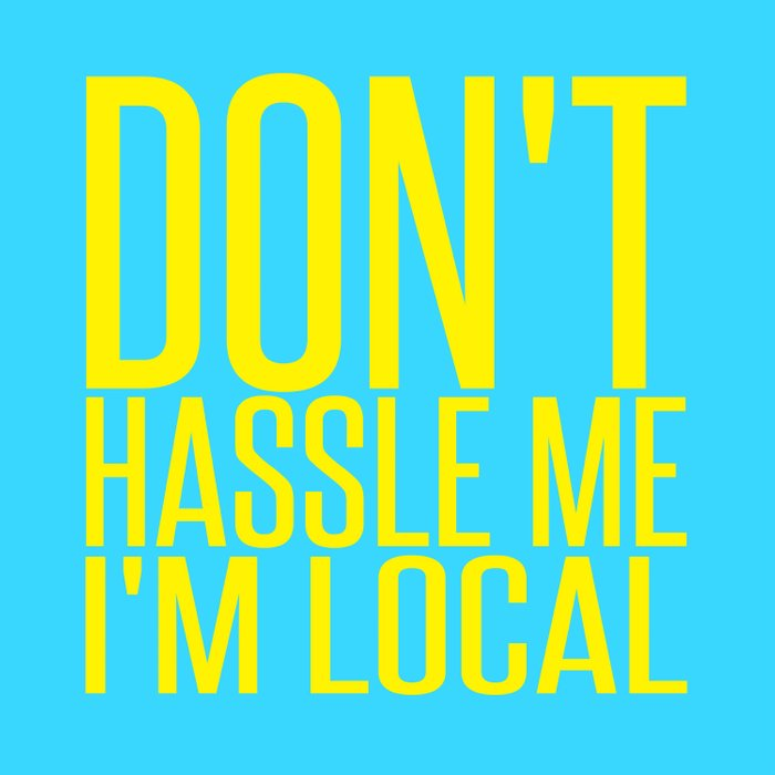 Don't Hassle Me I'm Local  |  Bill Murray Comforters
