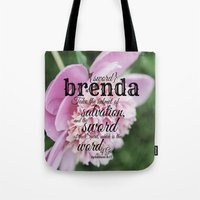 scripture Tote Bags featuring Brenda scripture by KimberosePhotography