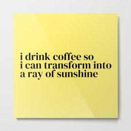 Cup o' Sunshine Metal Print