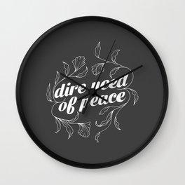 Dire Need of Peace Wall Clock