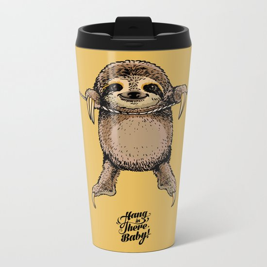 Hang in There Baby Sloth Metal Travel Mug