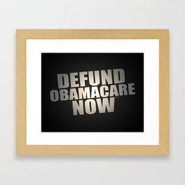 Defund Obamacare Now Framed Art Print