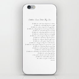 Children Learn What They Live 2  #minimalism iPhone Skin