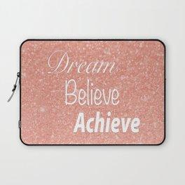 Dream Believe Achieve Rose Gold Laptop Sleeve