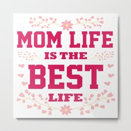 Cute Mother Day Message Best Mum Mom Quote Gift Metal Print