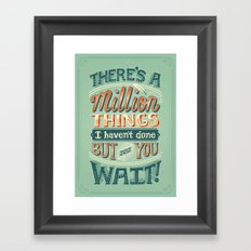 Just You Wait Framed Art Print