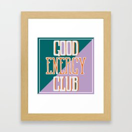Good Energy Club- turquoise, orange, and lavender Framed Art Print