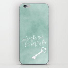 you're the One I'm waiting for iPhone Skin