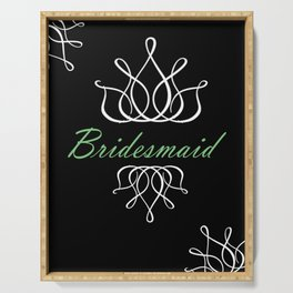 For My Bridesmaid Serving Tray