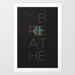 i breathe Art Print