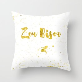 Zou bisou Throw Pillow