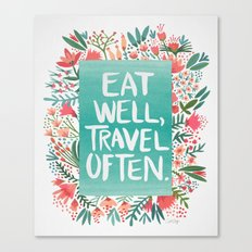 Eat Well, Travel Often Bouquet  Canvas Print