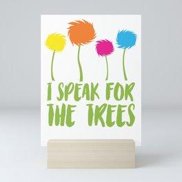 Speak For Trees Mini Art Print