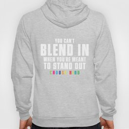 Anti Bullying T-Shirt You're Meant to Stand Out Funny Gift Hoody