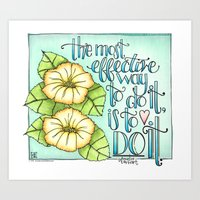 The Most Effective Way To Do It, Is To Do It Art Print