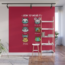 How not to wear a face mask  animals cute funny Wall Mural