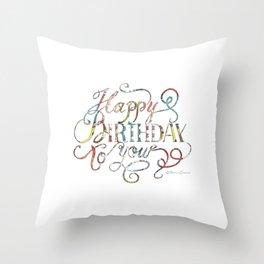 Happy Birthday to You Throw Pillow