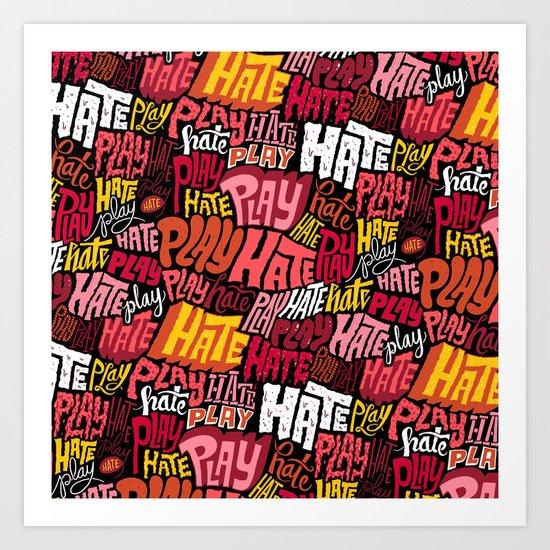 Play/Hate Pattern Art Print