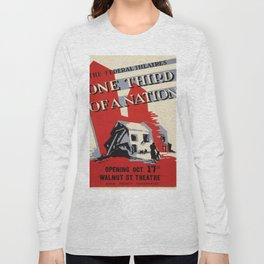 Vintage poster - One Third of a Nation Long Sleeve T-shirt