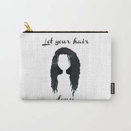 Let Your Hair Down Carry-All Pouch