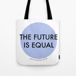 The Future is Equal - Blue Tote Bag