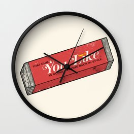 That gum you like is going to come back in style. Wall Clock