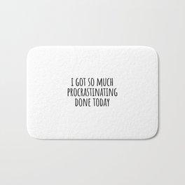 Funny Procrastination Quote Bath Mat