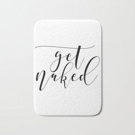 Get Naked Print, Bathroom Decor, Funny Bathroom Art, Funny Bathroom Decor Bath Mat