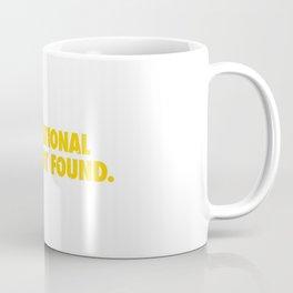 Motivation Not Found Coffee Mug
