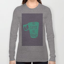 NO TALKIE BEFORE COFFEE Long Sleeve T-shirt