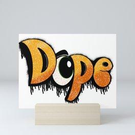 Dope Mini Art Print