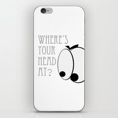 Where's your head at? iPhone Skin
