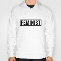 feminist Hoodies featuring Feminist by aesthetically