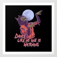 Dance Like No One Is Watching Art Print