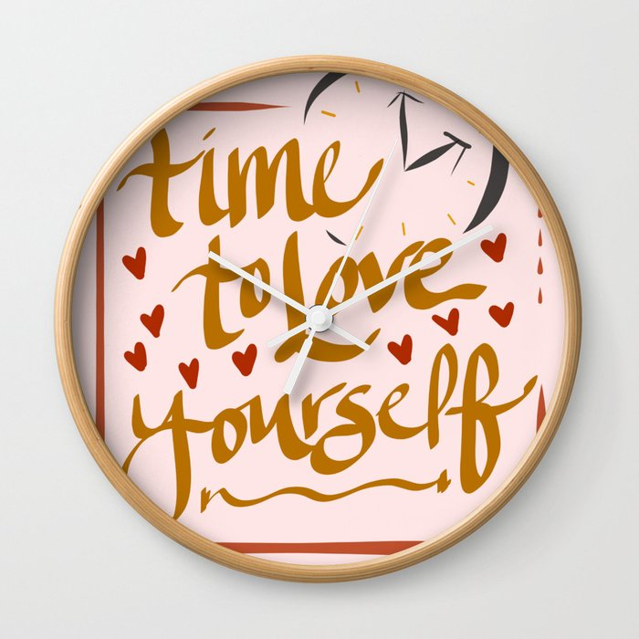 Time to Love Yourself Wall Clock