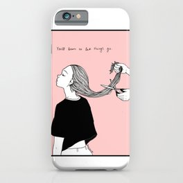 You'll Learn iPhone Case