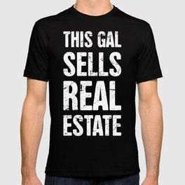 This Gal Sells Real Estate | Realtor Design T-shirt
