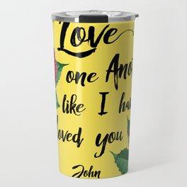 John 13:34 Travel Mug