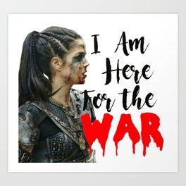 Here For War Art Print