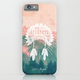 Your Vibe Attracts Your Tribe - Pink Teal Forest iPhone Case