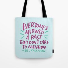 Bill Callahan Tote Bag
