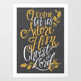 O Come All Ye Faithful Art Print