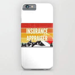 Support Your Local Insurance Appraiser iPhone Case