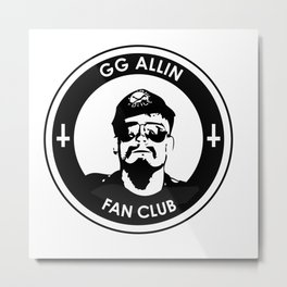 GG Allin Fan Club Metal Print