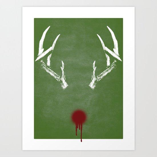 Rudolph the Bloody Nosed Reindeer Art Print