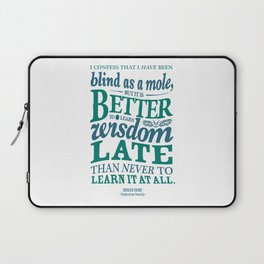 Sherlock Holmes novel quote – better late than never Laptop Sleeve