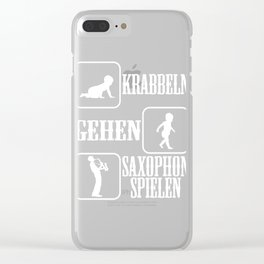"""A Perfect Gift German Tee """"Krabbeln Gehen Saxophone Spielen"""" T-shirt Design Musician Instruments Clear iPhone Case"""